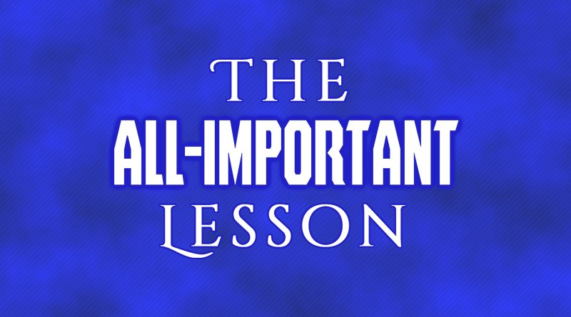 The All-Important Lesson