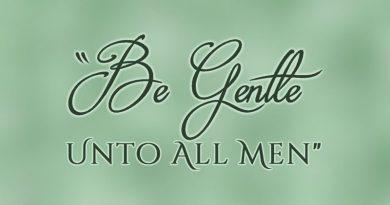 Be Gentle Unto All Men