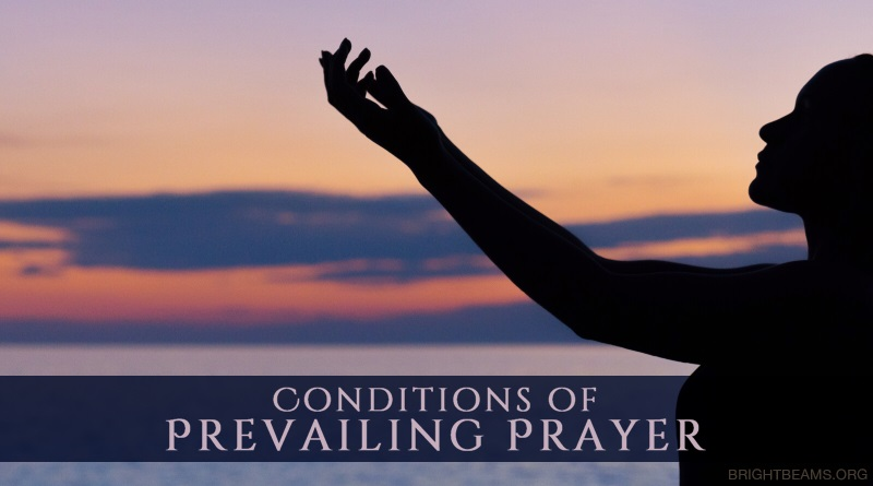 Conditions of Prevailing Prayer - silhouette of a woman praying