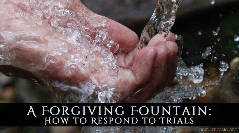 A Forgiving Fountain: How to Respond to Trials - water splashing on a hand