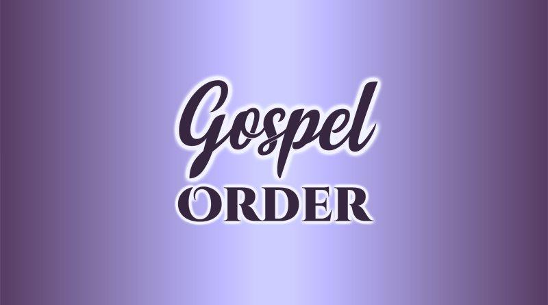 Gospel Order