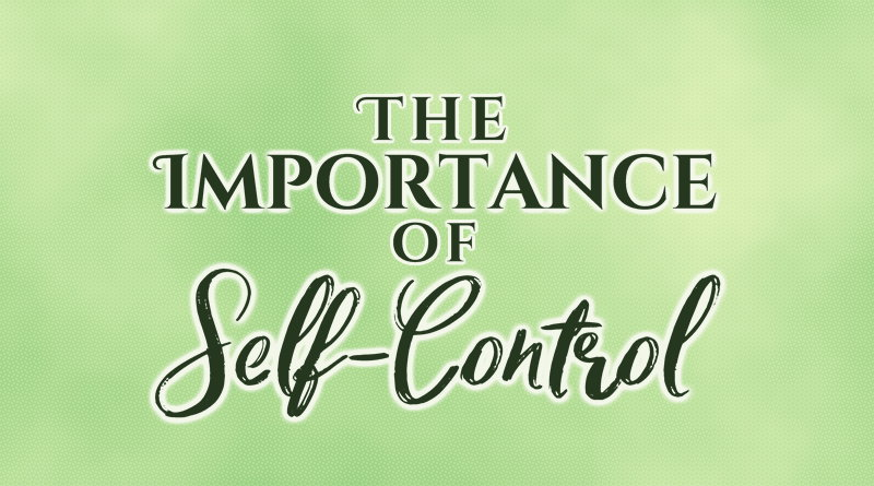 The Importance of Self-Control