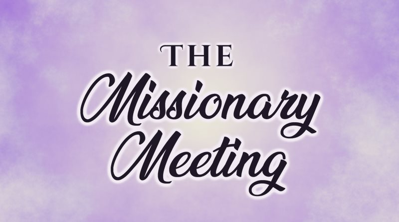 The Missionary Meeting
