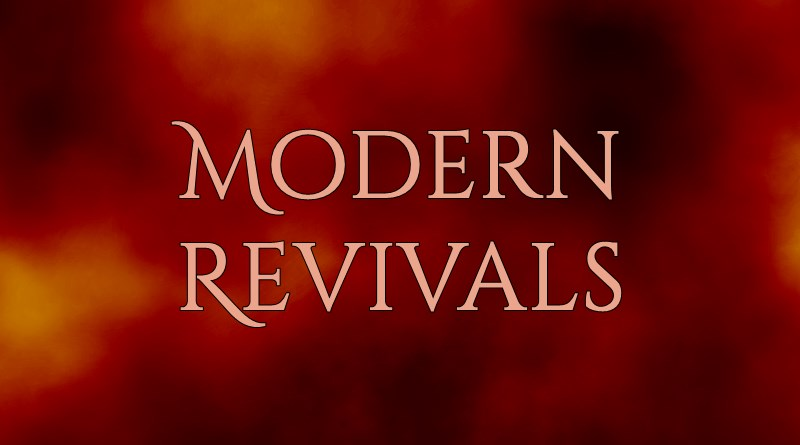 Modern Revivals