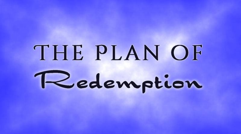 The Plan of Redemption