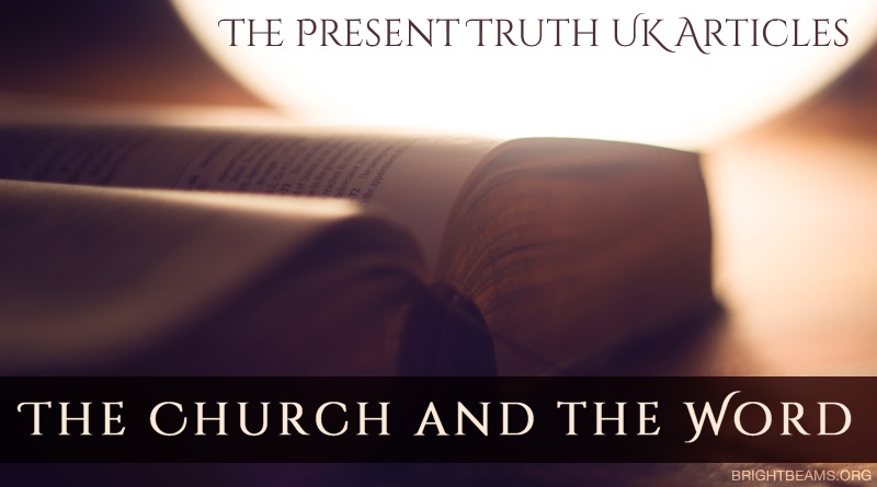 The Present Truth Articles: The Church and the Word - a bright light behind a Bible