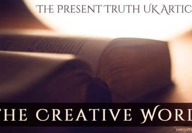 The Present Truth Articles: The Creative Word - a bright light behind a Bible