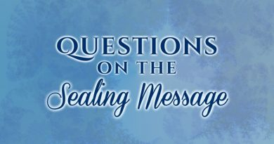 Questions on The Sealing Message