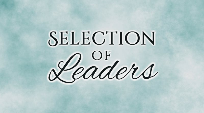 Selection of Leaders