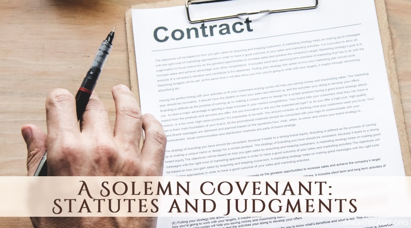 A Solemn Covenant: Statutes and Judgments - a hand holding a pen next to a contract